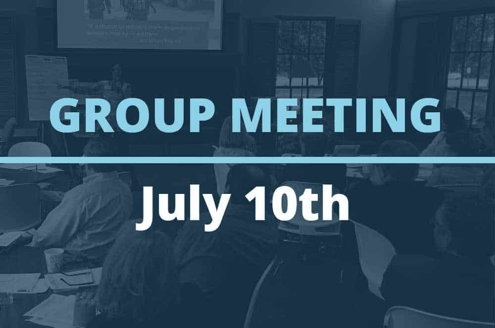 July 10, 2018 – Group Meeting