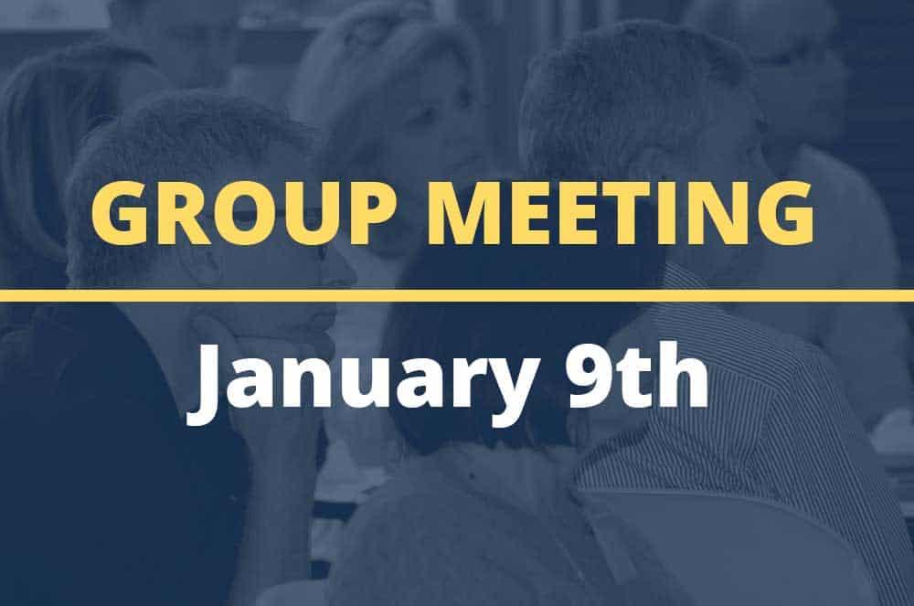January 9, 2018 – Group Meeting