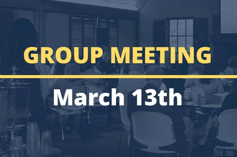 March 13, 2018 – Group Meeting