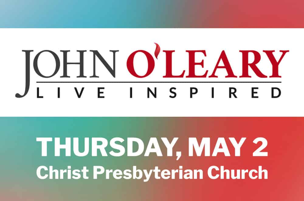 SPECIAL EVENT –John O'Leary, Live Inspired